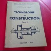 Technologie De Construction Tome Ii , Lenormand Et Mign�e 1950 de Lenormand et Mign�e