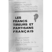 Les Francs Tireurs Et Partisans Fran�ais Du Groupement Cher Et Nievre Dans La Bataille De La Lib�ration de collectif