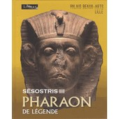 S�sostris Iii, Pharaon De L�gende de Collectif