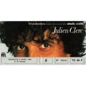 Julien Clerc - Billet Du Concert � L'espace Julien Clerc, Grande Halle De La Villette (Salle �p�h�m�re !), Dimanche 6 Mars 1983
