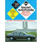 L Expert Automobile (Revue Technique) N� 277 : Opel Vectra 1400/1600 Ess Carbu 2000 Ess Inj 1700 Diesel
