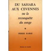 Du Sahara Aux C�vennes Ou La Reconqu�te Du Songe de Rabhi, Pierre