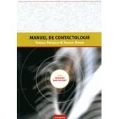 Manuel De Contactologie - Travaux Dirig�s Et Travaux Pratiques de Bernard Barth�l�my