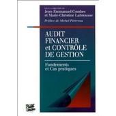 Audit Financier Et Controle De Gestion - Fondements Et Cas Pratiques de Jean-Emmanuel Combes