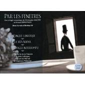 Par Les Fen�tres [+ 1 Livre] de Christophe Gautry & Arnaud Demuynck