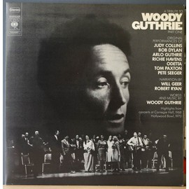 a tribute to woody guthrie part one 1 : highlights from concerts at carnegie hall 1968 hollywood bowl 1970