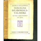 Marceline Desbordes-Valmore Sa Vie & Son Secret de jacques boulenger