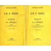Science De La Logique, 2 Tomes de g.w.f. hegel