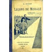 Lecons De Morale, A L'usage Des Cours Moyen Et Superieur Des Ecoles Primaires de IMBERT G.