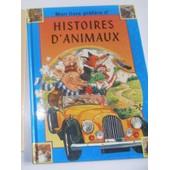 Mon Livre Pr�f�r� D'histoires D'animaux de gilles mourier