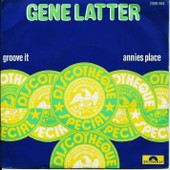 Groove It / Annies Place - Latter, Gene