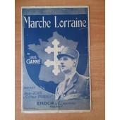 Marche Lorraine De Louis Ganne Paroles De Jules Jouy & Octave Pradels Couverture Avec Le G�n�ral De Gaulle de LOUIS GANNE