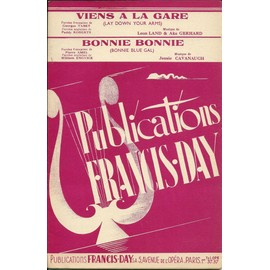 Viens à la gare / Bonnie Bonnie - Publications Francis-Day  - Orchestre Jazz