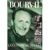 La Cuisine Au Beurre Collection Bourvil de Gilles Grangier