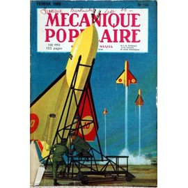 MECANIQUE POPULAIRE N° 105 DU 01/02/1955 - LA MAGIE DES RAYONS GAMMA - LES VOITURES AMERICAINES 1955 - VOLS TRANSPOLAIRES - EVASION PAR SIX BRASSES DE FOND - LE POPCORN VOLCANIQUE - DE CHEVRE DE MONTAGNES A DEUX ROUES.
