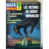 Que Choisir N� 196 Du 01/06/1984 - Les Victimes Du Credit Immobilier - Les Poussettes D'enfants - Les Machines A Coudre - Fards A Paupieres Et Rouge A Levres.