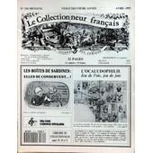 Collectionneur Francais (Le) N� 310 Du 01/04/1993 - Les Boites De Sardines - Titien - Les Peintres De L'europe - La Cote Des Monnaies Du 1er Empire - L'ocaludophilie - Jeu De L'oie - Les Lampes De Mineur - Cartes Postales.