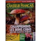 Chasseur Francais (Le) N� 1292 Du 01/10/2004 - Champignons , Les Bons Coins Migrateurs, Reconnaitre Leur Vol, Ou Les Voir Chasse, Mais Qui Comprend Nos Panneaux