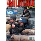 Armes Militaria Magazine N� 103 Du 01/02/1994 - Les Seabees De L'us Army En Normandie - 1914 - 18 - Les Paquetage D'assaut Allemands - Insignes - L'us Army Dans Le Pacifique - Couffures - Les Casquettes De La Heer.