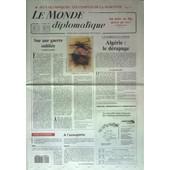 Monde Diplomatique (Le) N� 455 Du 01/02/1992 - J.O. - Les Comptes De La Mascotte - Sur Une Guerre Oubliee Par Ramonet - Algerie / Le Derapage Par Addi - Mon Theatre - Mes Films Qu'est-Ce Que C'est Par Gatti - Publicite Et Politique Par Guislain