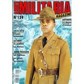 Armes Militaria Magazine N� 159 Du 01/10/1998 - Luftwaffe - Les Dagues D'aviateur - 1914 - 18 - Larmee Britannique - Us Army - La Cavalerie - Les Marines - Armee Francaise - Les Tirailleurs - Les Galons - La Coloniale.
