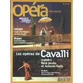 Opera International N� 288 Du 01/03/2004 - Les Operas De Cavalli - La Parole A Rene Jacobs Et Antonio Florio - Chefs D'orchestre Ou Etes-Vous - Anna Netrbko - Elina Garanca - John Nelson - Emmanuelle Haim
