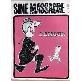Sine Massacre N� 6 Du 24/01/1963 - L'amour.