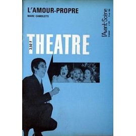 Avant Scene Theatre (L') N� 426 Du 15/05/1969 - L'amour-Propre - Marc Camoletti.