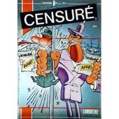 Censure N� 6 Du 01/03/1986 - Maxi B.D. - Lamorthe - Jakez Bihan - Lerouge - J.C. Charron - Z. Bono - C. Delvalle - F.X. Burdeyron - L'abbe Taymorte.