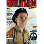 Armes Militaria Magazine N� 77 Du 01/12/1991 - South African - Tank Corps - Blindes - Le Lee-Grant - 1914 - 18 - Un Regiment Territorial Dans La Guerre - L'abc En Indochine - Le Banden-Kampfazichen.