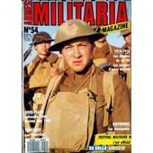 Armes Militaria Magazine N� 54 Du 01/02/1990 - 1914 - 18 - Les Disques De Col Us - Les Caques D'acier Anglais - Luftwaffe 1943 -Decima Mas 45 - Vehicules - Les Scout-Cars - Uniformes - Les Senegalais.