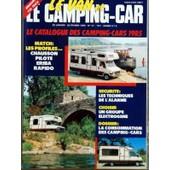 Van Et Le Camping Car (Le) N� 41 Du 20/01/1985 - Match - Les Profiles - Chausson - Pilote - Eriba Et Rapido - Securite - Les Techniques De L'alarme - Un Groupe Electrogene - La Consommation Des Camping-Car - Bistrots - Les Vo...