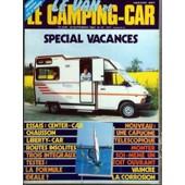 Van Et Le Camping Car (Le) N� 31 Du 15/06/1983 - Special Vacances - Essais - Center-Car - Chausson - Liberty-Car - Routes Insolites - Trois Integraux - La Formule Ideale - Une Capucine Telescopique - Monter Soi-Meme Un Toit Ouvrant - Vaincre L...