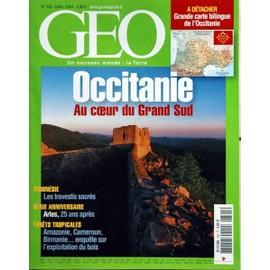 Geo 2004 (N�305) Occitanie - Indonesie - Les Travesties Sacres - Arles - Forets Tropicales.