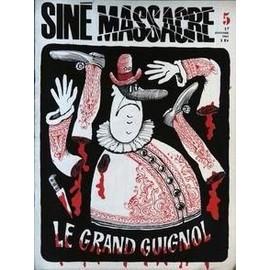 Sine Massacre N� 5 Du 17/01/1963 - Le Grand Guignol.