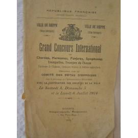 Grand concours International de Chorales,Harmonies,Fanfares,Symphonies, Trompettes, Trompes de Chasse - Dieppe 1914