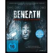 Beneath - Abstieg In Die Finsternis de Ketai,Ben
