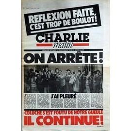 Charlie Matin N� 2 Du 17/03/1981 - Coluche - S'est Foutu De N0tre Gueule - Il Continue.