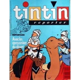 Tintin Reporter N� 12 Du 24/02/1989 - Avec Les Caravaniers Du Desert