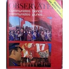 Nouvel Observateur (Le) N� 228 Du 24/03/1969 - Une Actrice Accuse. Communistes Blancs - Communistes Jaunes.