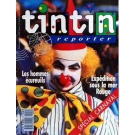 Tintin Reporter N� 9 Du 03/02/1989 - Les Hommes Ecureuils - Expedition Sous La Mer Rouge - Special Carnaval