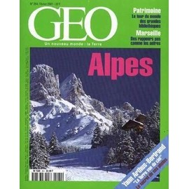 Geo 2001 (N� 264) Alpes - Patrimoine Mondial - Bibliotheques - Marseille - Rappeurs - Yann Arthus-Bertrand.