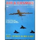 Air Et Cosmos N� 1059 Du 31/08/1985 - L'armee De L'air A Recu Son 1er C135 Fr Equipe De Turboreacteurs Cfm 56-2b 1 - Actualite.