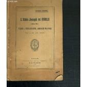 L'abbe Joseph De Ruble (1886-1915) - Vicaire A Vitry-Sur-Seine, Aumonier Militaire - Tue Le 22 Aout 1915. de GIBERT FREDERIC
