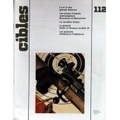 Cibles N� 112 Du 15/05/1979 - Le Tir A Tres Grande Distance - Les Armes D'epaule Neerlandaises Beaumont Et Mannlicher - La Carabine Evans - Le Pistolet Smith Et Wesson Modele 59 - Les Pistolets Mitrailleurs Rhodesiens.