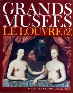MONDE DES GRANDS MUSEES (LE) N° 21 DU 01/07/1970 - LE LOUVRE 2 - NICOLAS POUSSIN - PHILIPE DE CHAMPAIGNE - HYACINTHE RIGAUD - CLAUDE LORRAIN - CHARLES LE BRUN - ANTOINE WATTEAU