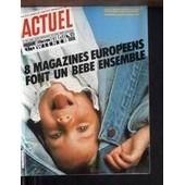 Actuel N� 49 Du 01/12/1983 - 8 Magazines Europeens Font Un Bebe Ensemble - Frigidaire - Vibora - The Face - Tip - Wiener - Oor.