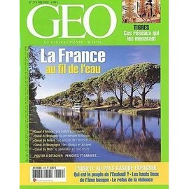Geo 2002 (N�279) La France Au Fil De L'eau - Au Pays Basque Espagnol - L'euskadi - Tigres Menaces