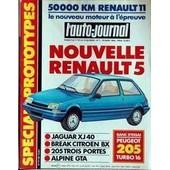 Auto Journal (L') N� 7 Du 15/04/1984 - Renault 11 - Nouvelle Renault 5 - Special Prototype Jaguar Xj 40 - Break Citroen Bx - 205 2 Portes - Alpine Gta - Peugeot 205 Turbo 16.