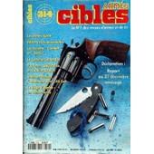 Cibles N� 314 Du 01/05/1996 - Les Armes Korth - Iwa 96 - Les Beretta Combat Et Stock - Le Systeme Contender - Ssg Police Et Varmint Rivolier - Smith Et Wesson - Le Siege D'alamo.